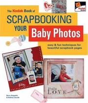Cover of: The Kodak book of scrapbooking your baby photos