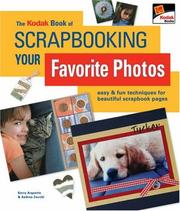 Cover of: The Kodak book of scrapbooking your favorite photos