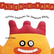 Cover of: Plush-o-Rama | Linda Kopp