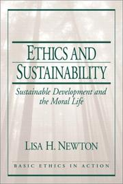 Cover of: Ethics and Sustainability: Sustainable Development and the Moral Life