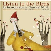 Listen to the Birds: An Introduction to Classical Music