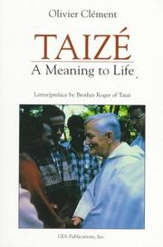 Cover of: Taizé, a meaning to life