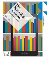 Cover of: The Publishing Business: From p-books to e-books (Creative Careers)