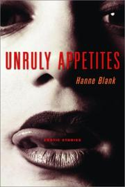 Cover of: Unruly Appetites | Hanne Blank