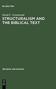Cover of: Structuralism and the biblical text | Greenwood, David