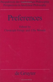 Cover of: Preferences (Perspectives in Analytical Philosophy, Bd 19)