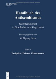 Cover of: Handbuch des Antisemitismus - Ereignisse, Dekrete, Kontroversen: Band 4. (German Edition)