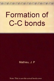 Cover of: Formation of C-C bonds | Jean Mathieu