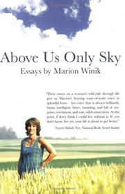 Cover of: Above us only sky | Marion Winik