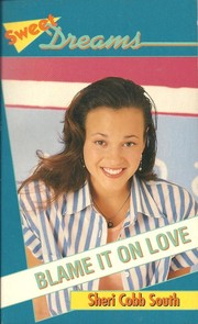 Cover of: Blame it on love