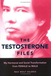 Cover of: The Testosterone Files | Max Wolf Valerio