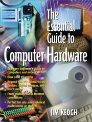 Cover of: The essential guide to computer hardware