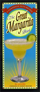 Cover of: The great margarita book | Al Lucero