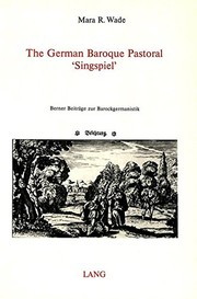 "Cover of: The German baroque pastoral ""Singspiel"""