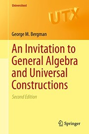 Cover of: An Invitation to General Algebra and Universal Constructions (Universitext Book 351)