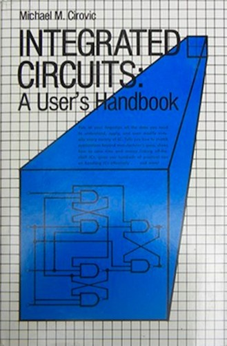 Integrated circuits by Michael M. Cirovic