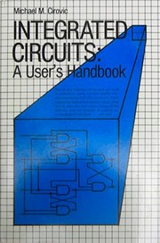 Cover of: Integrated circuits | Michael M. Cirovic