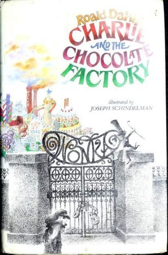 Charlie and the Chocolate Factory by Roald Dahl
