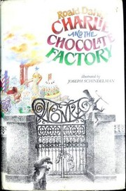 Cover of: Charlie and the Chocolate Factory