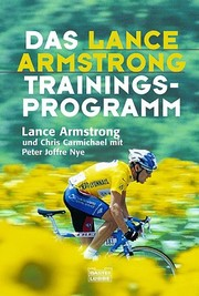 Cover of: Das Lance- Armstrong- Trainingsprogramm.