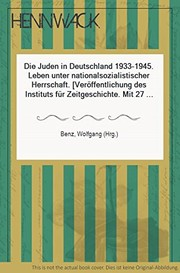 Cover of: Die Juden in Deutschland, 1933-1945