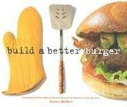 Cover of: Build A Better Burger