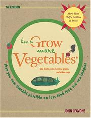 Cover of: How to Grow More Vegetables and Fruits | John Jeavons