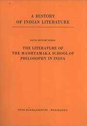 Cover of: The literature of the Madhyamaka school of philosophy in India | David Seyfort Ruegg