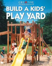 Cover of: Build a kids' play yard