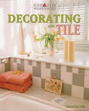 Cover of: Decorating With Tile | Margaret Sabo Wills, Margaret Sabo Wills, Editors of Creative Homeowner