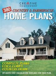 Cover of: 380 Country & Farmhouse Home Plans | Editors of Creative Homeowner
