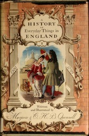 Cover of: A history of everyday things in England | Marjorie Quennell