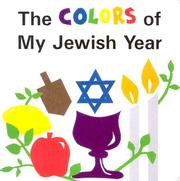 Cover of: The Colors of My Jewish Year (Very First Board Books) | Marji Gold-Vukson