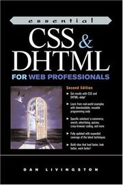 Cover of: Essential CSS and DHTML for Web Professionals (2nd Edition) | Dan Livingston