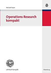 Cover of: Operations Research Kompakt (Betriebswirtschaftslehre Kompakt) (German Edition)