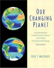 Cover of: Our Changing Planet | Fred T. Mackenzie