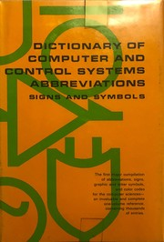 Cover of: Dictionary of computer and control systems abbreviations, signs, and symbols. |