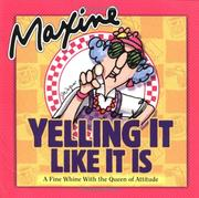 Cover of: Maxine Yelling It Like It Is | John Wagner