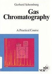 Cover of: Gas chromatography | Gerhard Schomburg