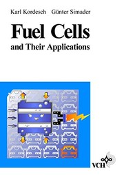 Cover of: Fuel cells and their applications | K. Kordesch