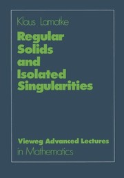 Cover of: Regular solids and isolated singularities | Klaus Lamotke
