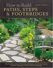 Cover of: How to Build Paths, Steps & Footbridges | Peter Jeswald
