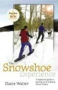 Cover of: The snowshoe experience