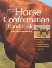 Cover of: The Horse Conformation Handbook | Heather Smith Thomas