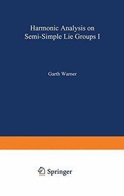 Cover of: Harmonic analysis on semi-simple Lie groups