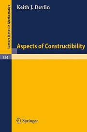 Cover of: Aspects of constructibility. | Keith J. Devlin