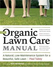Cover of: The Organic Lawn Care Manual | Paul Tukey