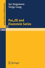 Cover of: Posn(R) and Eisenstein Series (Lecture Notes in Mathematics Book 1868)