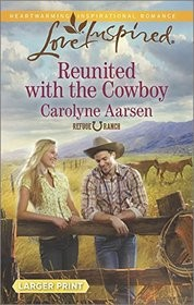 Cover of: Reunited with the cowboy