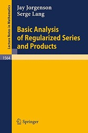 Cover of: Basic analysis of regularized series and products